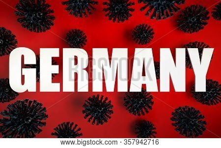 3d Render Of Coronavirus Pandemy Warning In Germany. Corona Virus Caused Covid-19 Epidemy In Germany