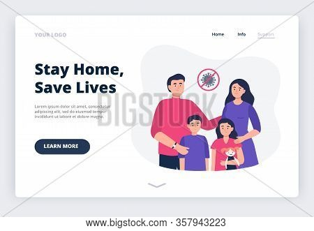 Stay Home. Social Media Campaign And Coronavirus Prevention. A Landing Page With A Family At Home. A