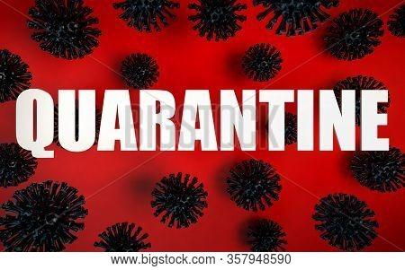 3d Render Of Coronavirus Pandemy Warning. Stay Home On Quarantine. Self Quarantine. Corona Virus Cau