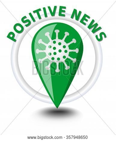Coronavirus Covid-19 Infographic Icons, The Location And Status Of The Pandemic, Positive News About