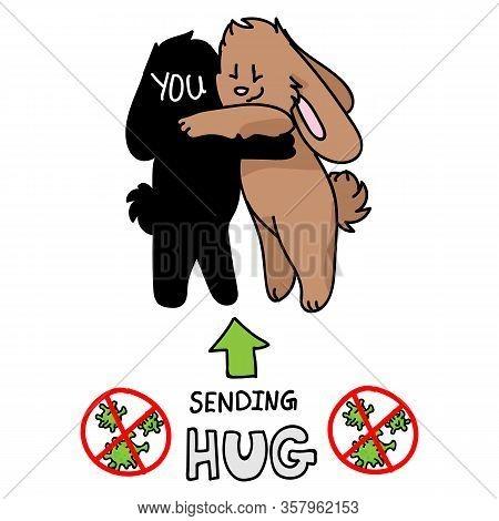 Sending Virtual Hug Corona Virus Crisis Cute Bunnies Hugging. Defeat Sars Cov 2 Social Distancing In