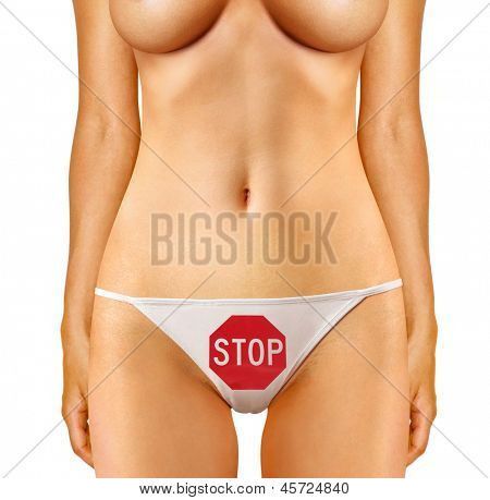 part of woman which is dressed in panties with stop sign