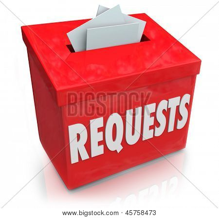 The word Requests on a suggestion box for collecting ideas on your wants, desires and needs