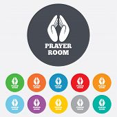 Prayer room sign icon. Religion priest faith symbol. Pray with hands. Round colourful 11 buttons. Vector poster