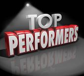Top Performers words in 3d red letters on stage under a spotlight to illustrate or recognize best workers, artists or people doing a great job poster