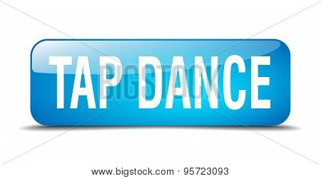 Tap Dance Blue Square 3D Realistic Isolated Web Button