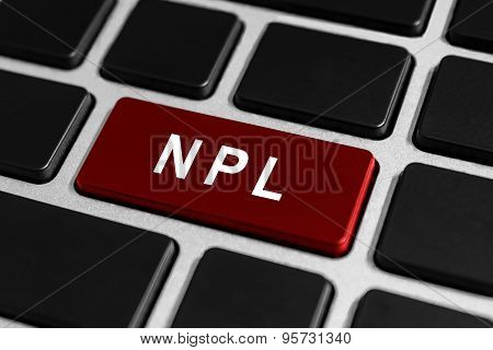Npl Or Nonperforming Loan Button On Keyboard