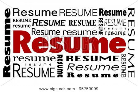 Resume word collage to illustrate skills, experience, education and training for a candidate to get the competitive edge and be chosen for job or career