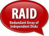 Speech bubble illustration of information technology acronym abbreviation term definition RAID Redundant Array of Independent Disks poster
