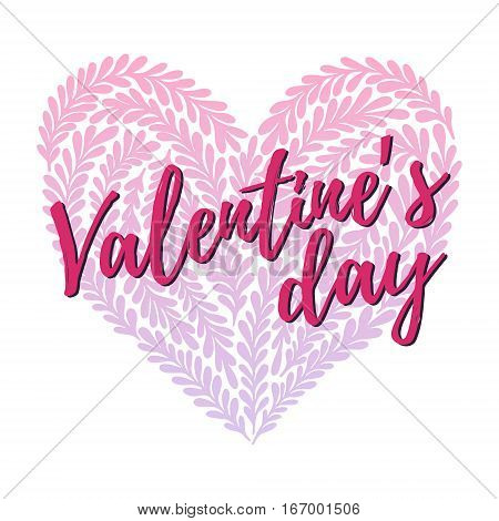 Hand Drawn Vector Illustration - Happy Valentine Day. Lettering Vintage Quote With Heart In Floral S