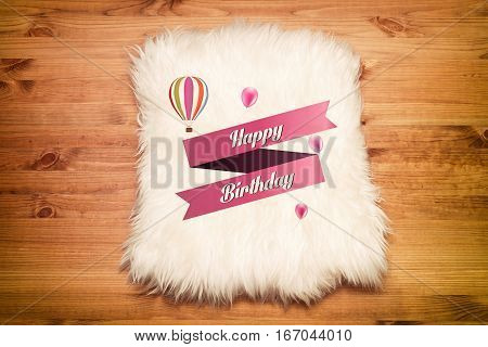 happy birthday. Decorative fur carpet on wood floor background