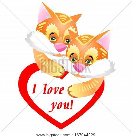 Funny and cute couple of furry ginger kittens. Greeting Card Valentine's Day with a red heart and a declaration of love.