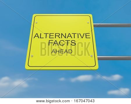 US Media News Concept: Road Sign Alternative Facts Ahead 3d illustration