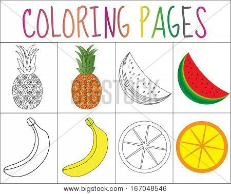 Coloring book, page set. Fruits collection. Sketch and color version. Coloring for kids. Childrens education. Vector illustration