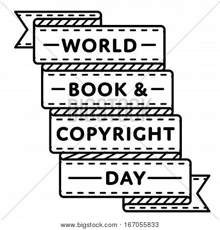 World Book and Copyright Day emblem isolated vector illustration on white background. 23 april world publishing holiday event label, greeting card decoration graphic element