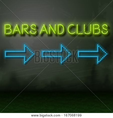 Bars And Clubs Sign Shows Nightclubs And Taverns