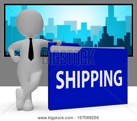 Shipping Folder Indicating Delivering Freight 3D Rendering