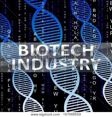 Biotech Industry Shows Genetic Sector 3D Illustration