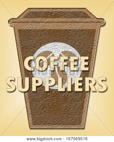 Coffee Suppliers Shows Product Supply Or Supplies