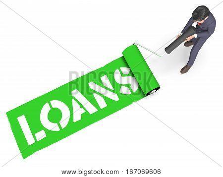 Loans Paint Represents Fund Lent 3D Rendering