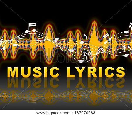 Music Lyrics Indicates Sound Track And Words