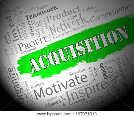 Acquisition Words Representing Procuring Procurement And Attainment