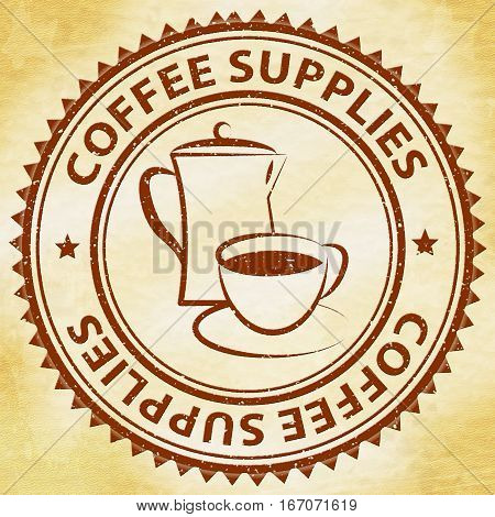 Coffee Supplies Meaning Product Supply Or Supplier