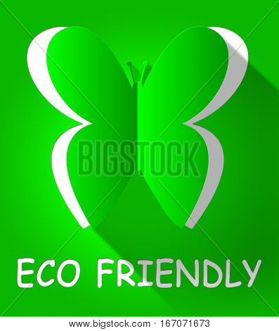 Eco Friendly Butterfly Shows Environmental 3D Illustration