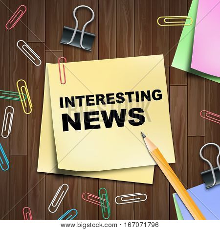 Interesting News Shows Compelling Newspaper 3D Illustration