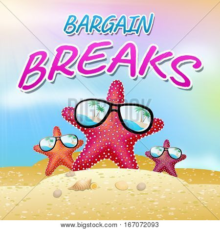 Bargain Breaks Shows Short Holiday 3D Illustration