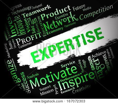 Expertise Words Indicating Proficient Skills And Experience