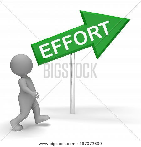 Effort Sign Shows Hard Work 3D Rendering