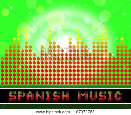 Spanish Music Represents Latin American And Guitar