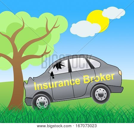 Insurance Broker Crash Showing Car Policy 3d Illustration poster