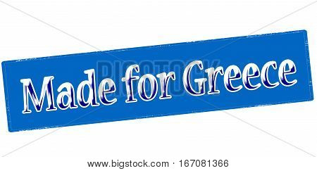Stamp with text made for Greece inside vector illustration