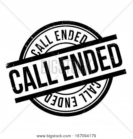 Call Ended rubber stamp. Grunge design with dust scratches. Effects can be easily removed for a clean, crisp look. Color is easily changed.
