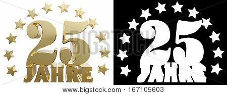 Golden digit twenty five and the word of the year decorated with stars. Translated from the German. 3D illustration