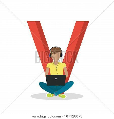 Gadget alphabet. Letter - V. Man with laptop sitting near letter. Modern youth with electronic gadgets. Social media network connection. Simple colored letter and people with electronic devices