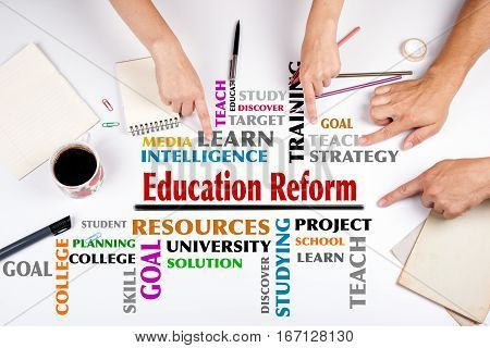 Education Reform word cloud. The meeting at the white office table.