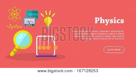 Physics science Banners. Physical devices, equipment, elements. Laboratory for researchers. Educational concept. Scientific experiments conduction. Flat design style poster. Vector illustration