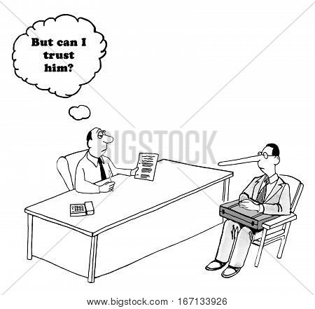 Business cartoon about a businessman meeting with a man with a very long nose, can he be trusted?
