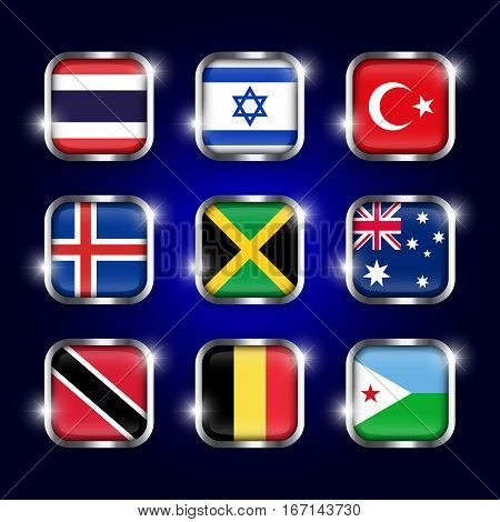 Set of world flags quadrangular glass buttons with steel border and twinkle ( Thailand . Israel . Turkey . Iceland . Jamaica . Australia . Trinidad and tobago . Belgium . Djibouti )