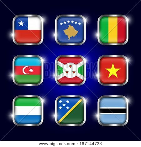 Set of world flags quadrangular glass buttons with steel border and twinkle ( Chile . Kosovo . Mali . Azerbaijan . Burundi . Vietnam . Sierra Leone . Solomon Islands . Botswana )