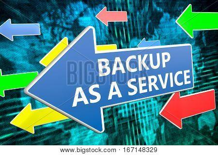 Backup As A Servie