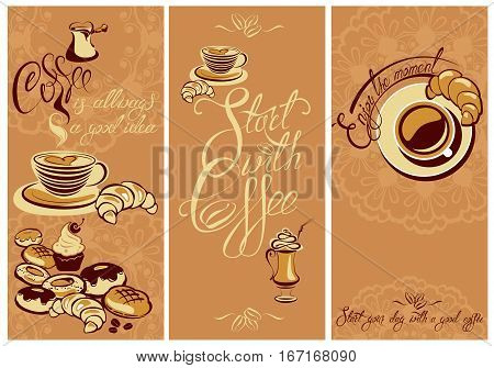 Set of Template Flayer or Menu design for coffeehouse. Background for restaurant or cafe. Hand written calligraphic text Enjoy the moment Start your day with a good coffee.