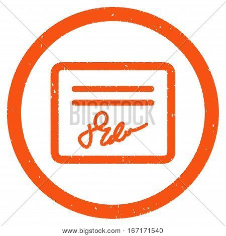 Signed Agreement Document grainy textured icon inside circle for overlay watermark stamps. Flat symbol with dust texture.