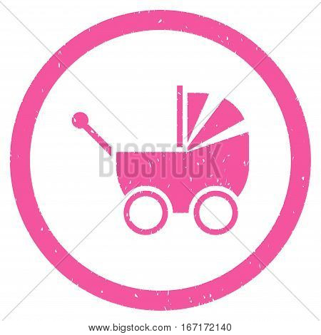 Baby Carriage grainy textured icon inside circle for overlay watermark stamps. Flat symbol with scratched texture.