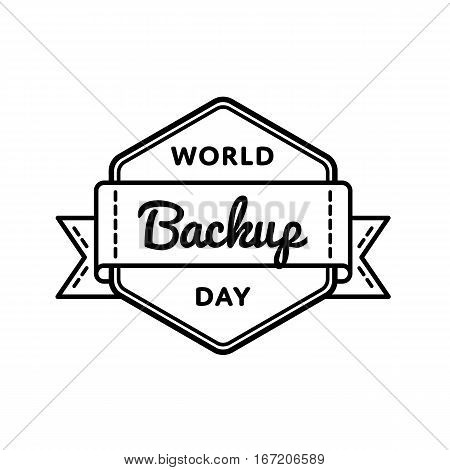 World Backup day emblem isolated raster illustration on white background. 31 march world computer holiday event label, greeting card decoration graphic element