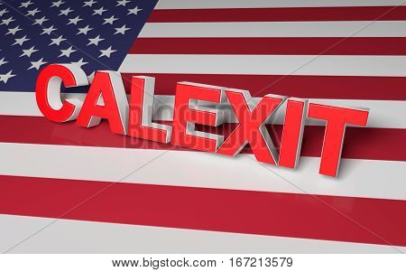 The text symbolize California leaving USA. 3D rendering