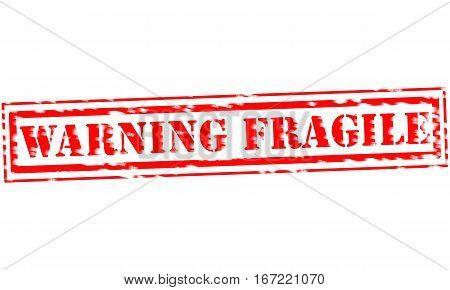 WARNING FRAGILE Red Stamp Text on white backgroud